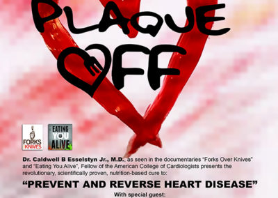 April 28 – Plaque Off: Prevent and Reverse Heart Disease